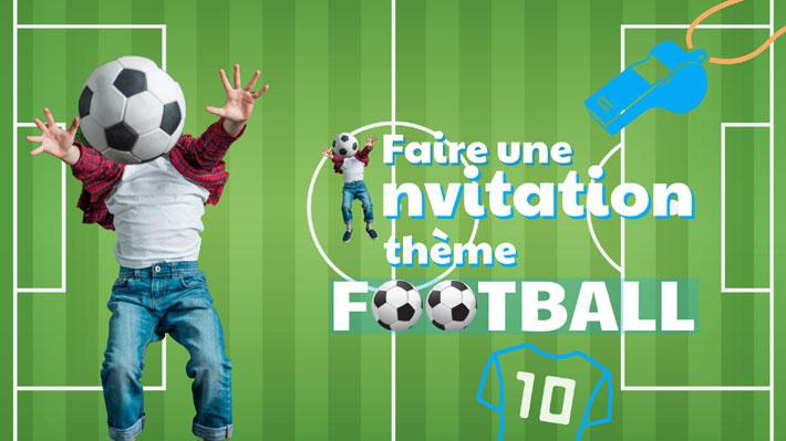 Faire une carte invitation anniversaire football