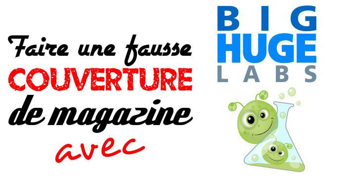 Faire une fausse couverture de magazine avec bighugelabs - Comment savoir qu on fait une fausse couche ...