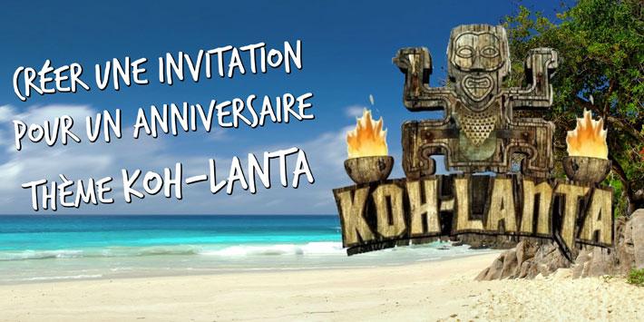 invitation anniversaire thème Koh Lanta