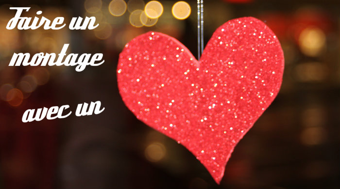 Comment faire un montage photo coeur - Comment faire un coeur avec des photos ...