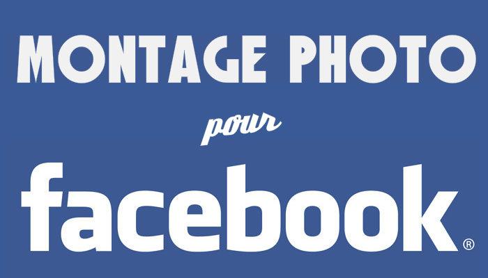 Montage photo Facebook