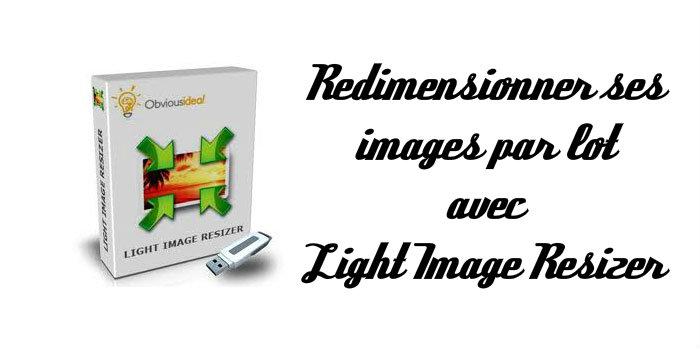 Logiciel pour redimensionner des photos par lot